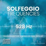 Solfeggio Frequencies - 528 Hz CD